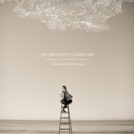 My Brightest Diamond, A Thousand Shark's Teeth (Cover, art by David Stith)
