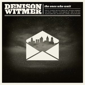 Denison Witmer, The Ones Who Wait (Cover)